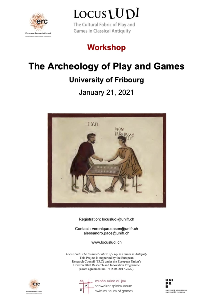 "Workshop ERC Locus Ludi ""The Archeology of Play and Games"" @ University of Fribourg / Online"