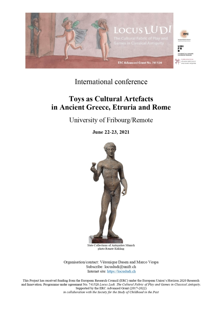 """International Conference ERC Locus Ludi """"Toys as Cultural Artefacts in Ancient Greece, Etruria and Rome"""" @ online"""
