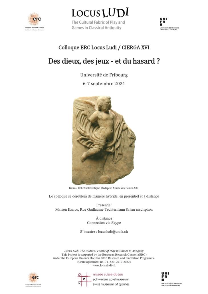 """ERC Locus Ludi / XVI CIERGA International Conference """"Des dieux, des jeux – et du hasard ?"""""""